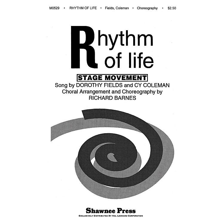 Shawnee PressRhythm of Life TTBB Arranged by Richard Barnes