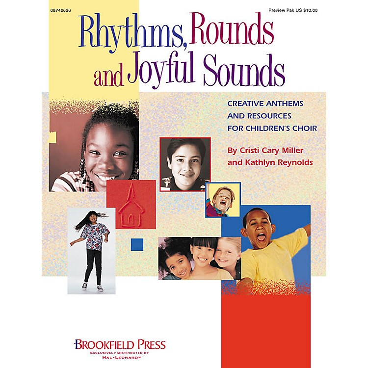 Brookfield Rhythms, Rounds and Joyful Sounds (Creative Anthems and Resources) Preview Pak by Cristi Cary Miller