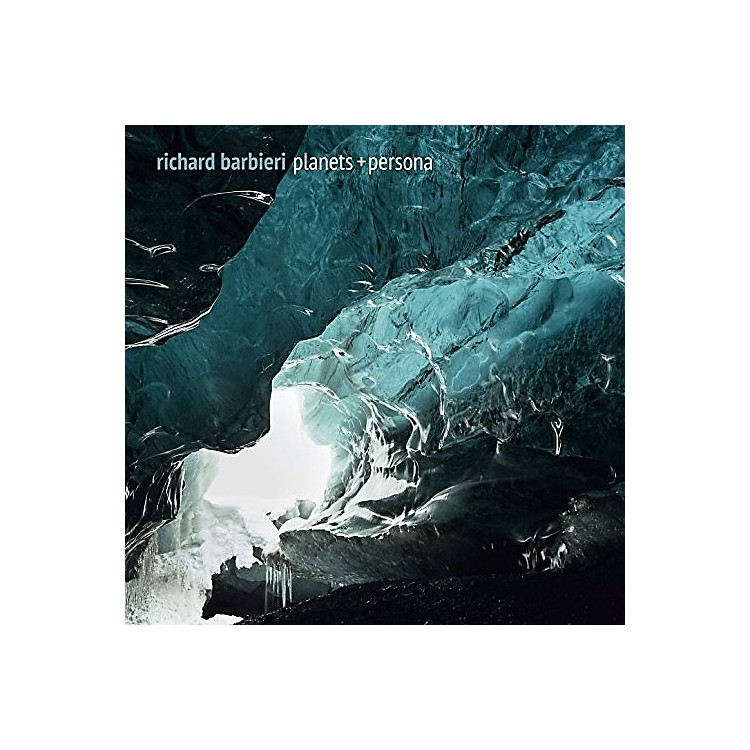 AllianceRichard Barbieri - Planets + Persona