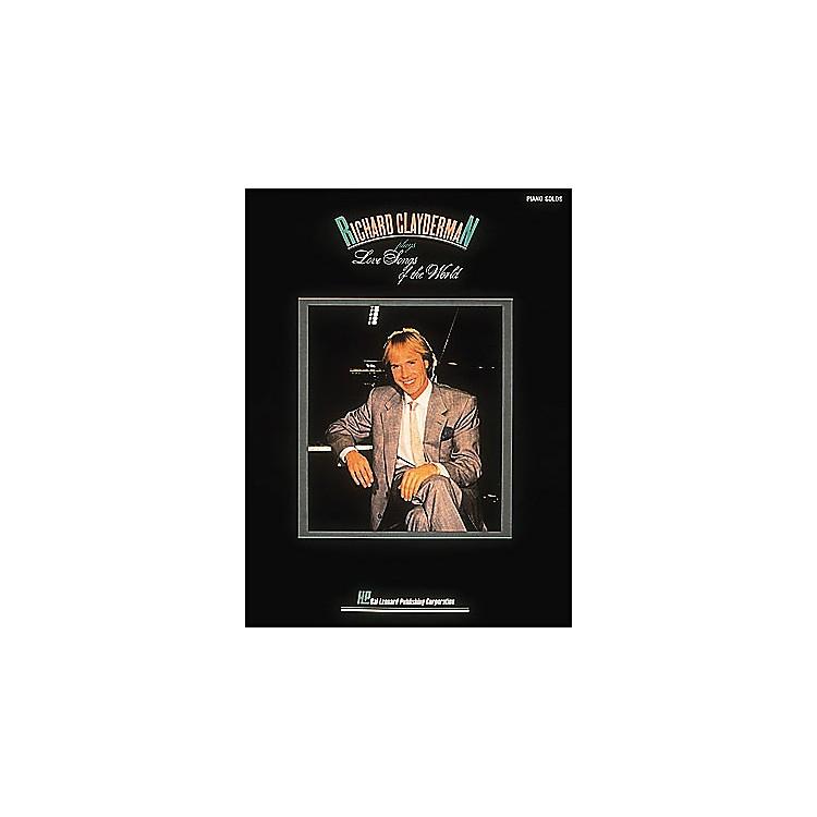 Hal LeonardRichard Clayderman Plays Love Songs Of The World - Piano Solos