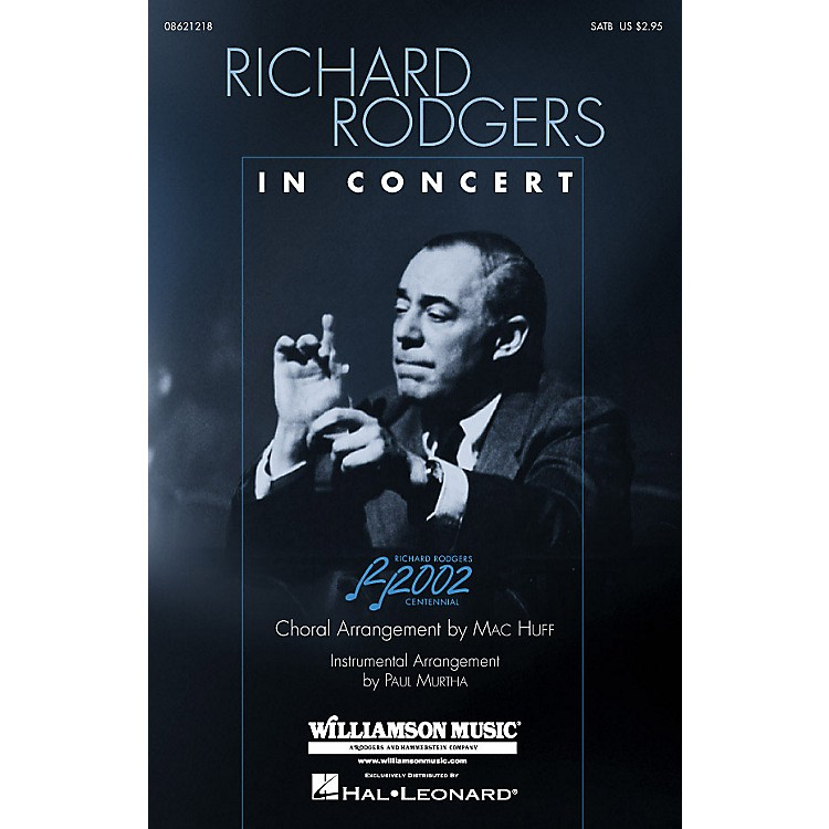Hal Leonard Richard Rodgers in Concert (Medley) (SATB) SATB arranged by Mac Huff