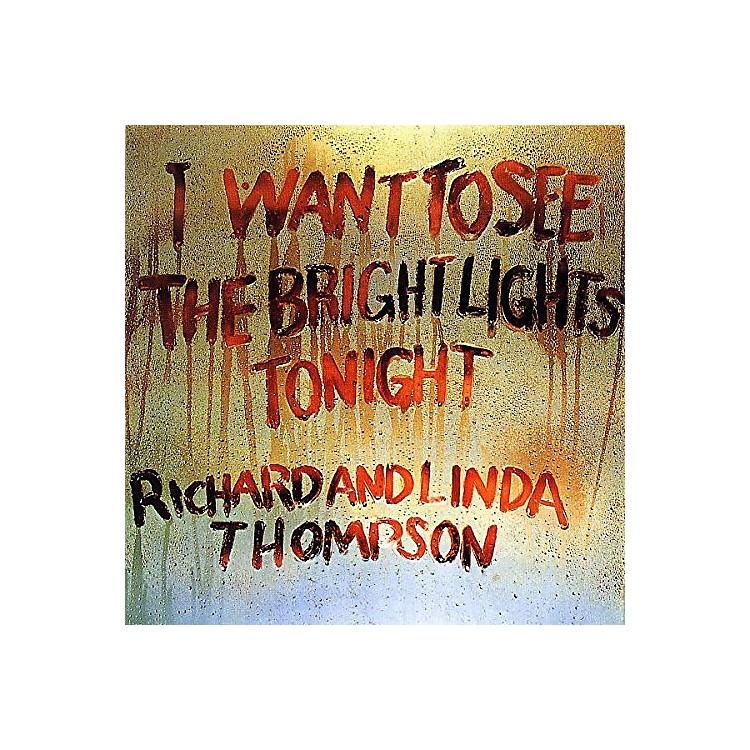 AllianceRichard Thompson - I Want to See the Bright Lights Tonight