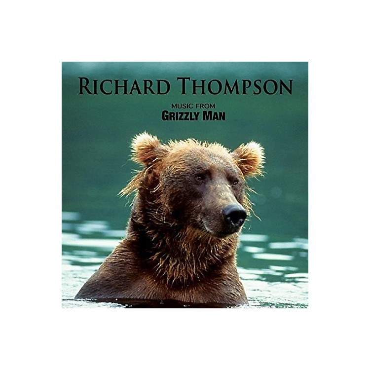 AllianceRichard Thompson - Music From Grizzly Man