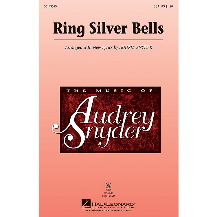 Hal LeonardRing Silver Bells ShowTrax CD Arranged by Audrey Snyder