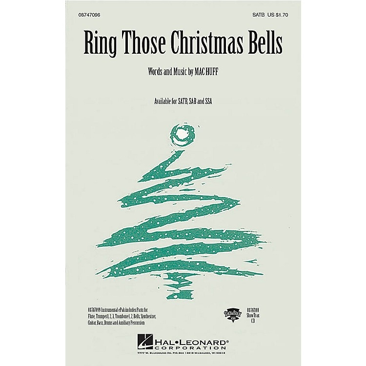 Hal LeonardRing Those Christmas Bells SATB composed by Mac Huff