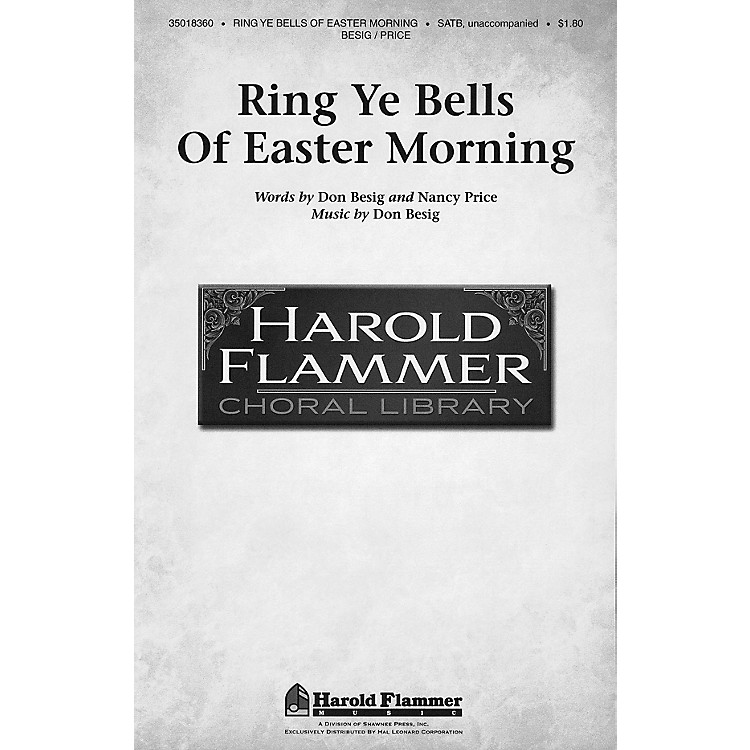 Shawnee PressRing Ye Bells of Easter Morning SATB a cappella composed by Don Besig