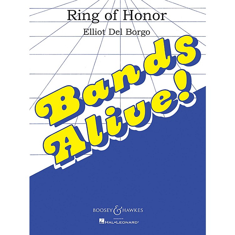 Boosey and HawkesRing of Honor (Score and Parts) Concert Band Composed by Elliot Del Borgo