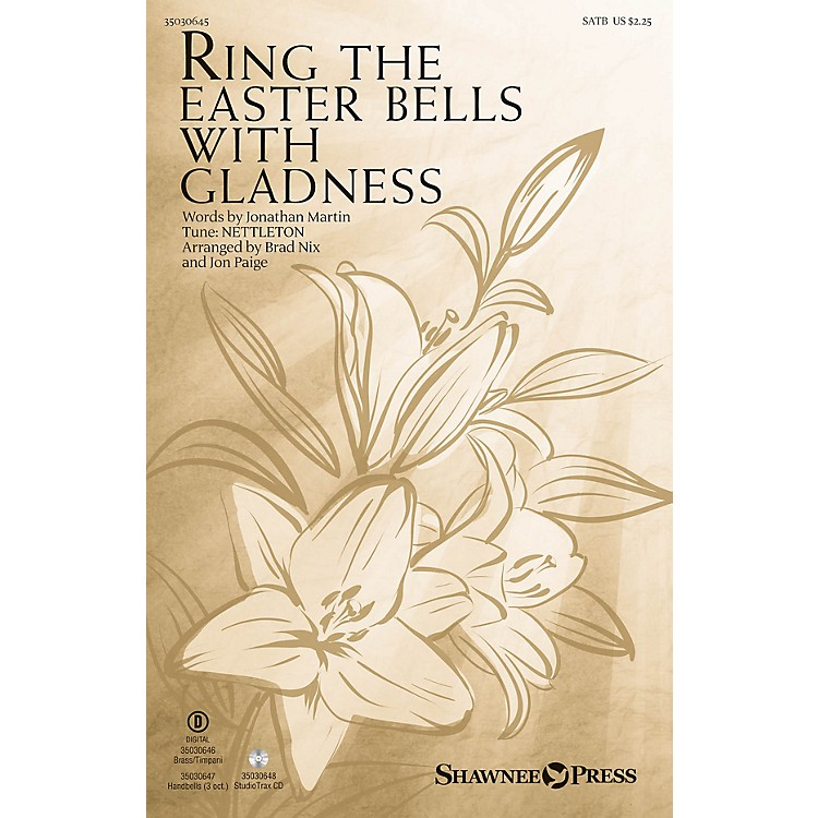 Shawnee PressRing the Easter Bells with Gladness Studiotrax CD Arranged by Jon Paige