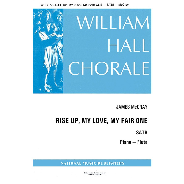 Hal LeonardRise Up My Love My Fair One SATB composed by James McCray