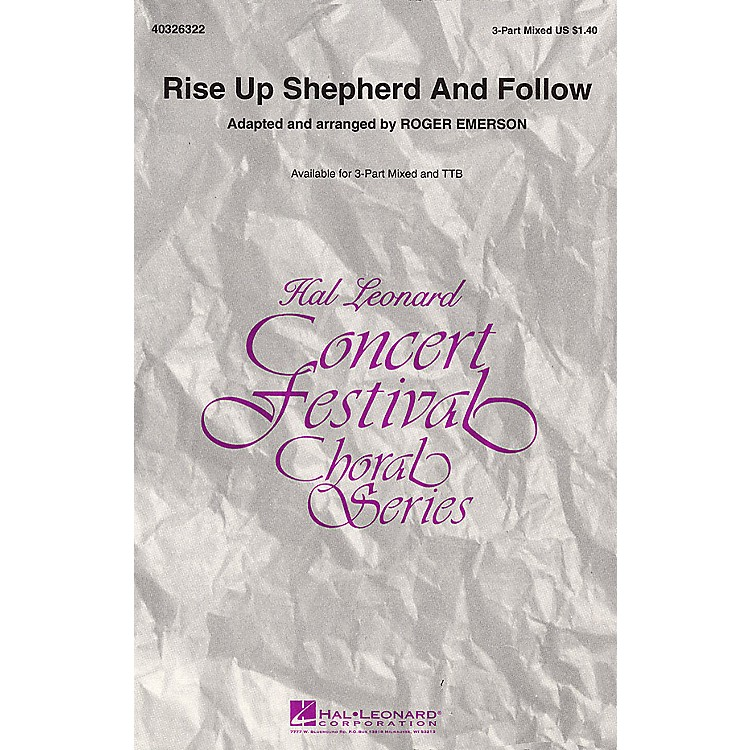 Hal LeonardRise Up Shepherd and Follow 3-Part Mixed arranged by Roger Emerson