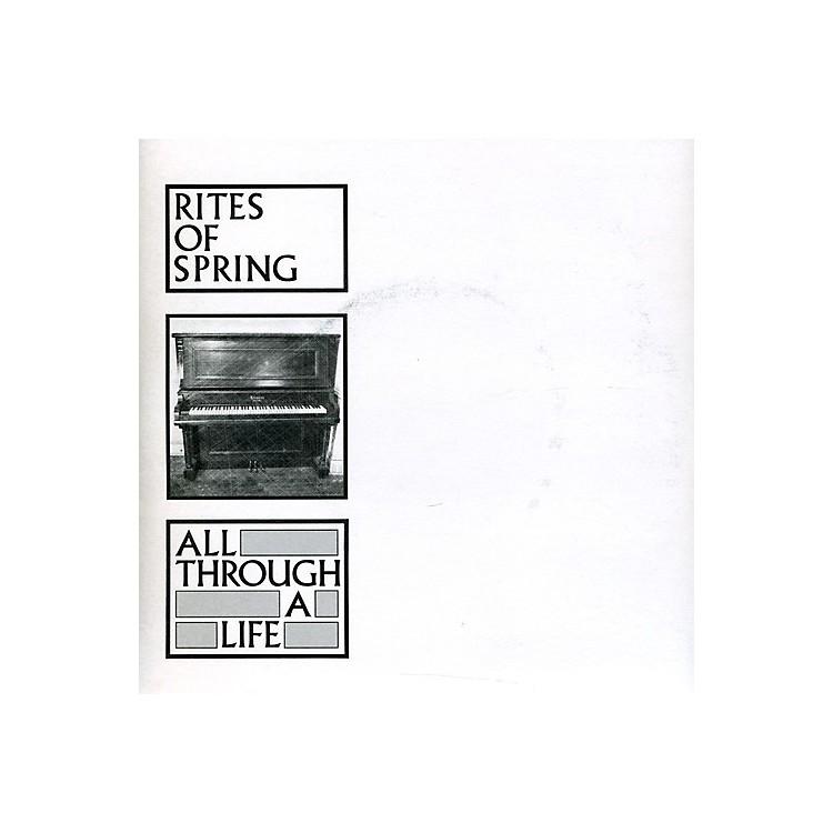 AllianceRites of Spring - All Through a Life