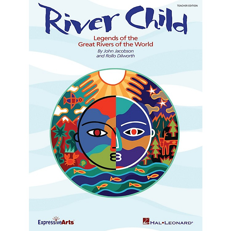 Hal LeonardRiver Child (Legends of the Great Rivers of the World) ShowTrax CD Composed by John Jacobson