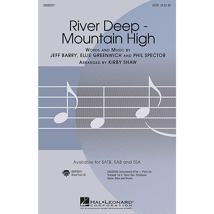 Hal Leonard River Deep - Mountain High SATB by Tina Turner arranged by Kirby Shaw
