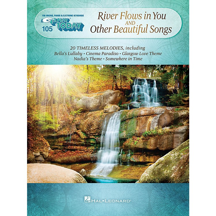 Hal Leonard River Flows in You and Other Beautiful Songs E-Z Play Today Volume 105 Songbook