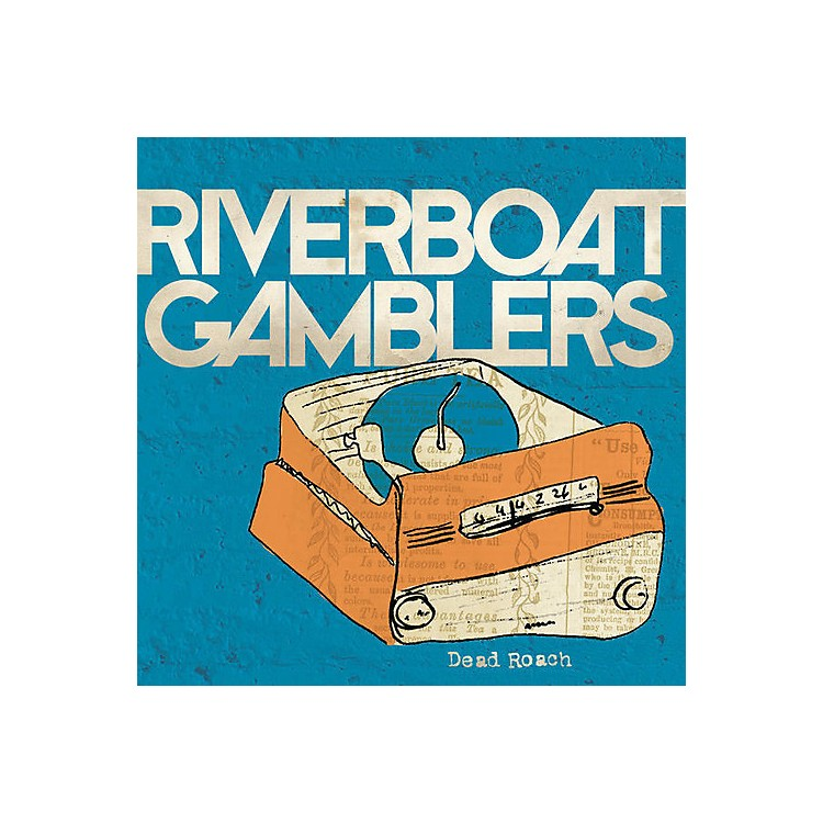 Alliance Riverboat Gamblers - Dead Roach