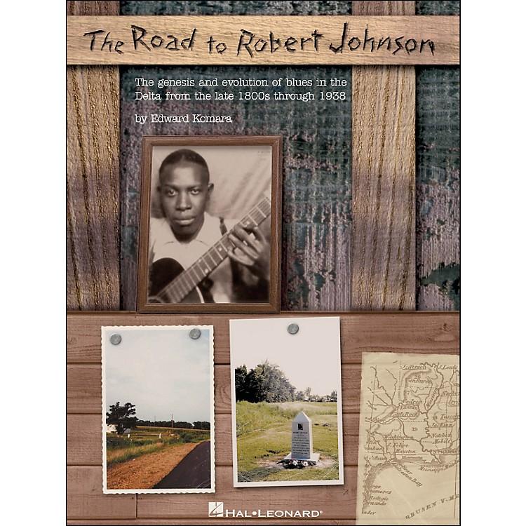 Hal LeonardRoad To Robert Johnson