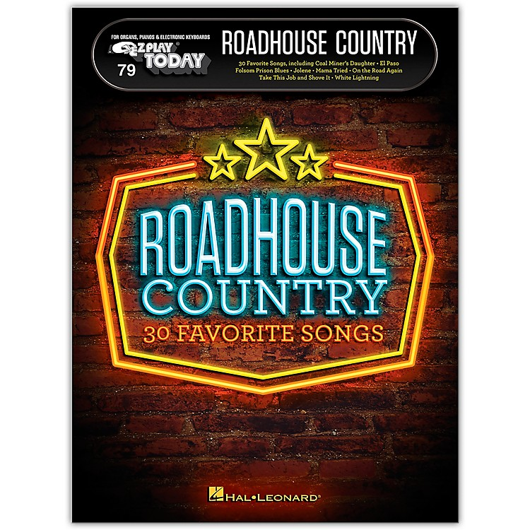 Hal Leonard Roadhouse Country E-Z Play Today Volume 79