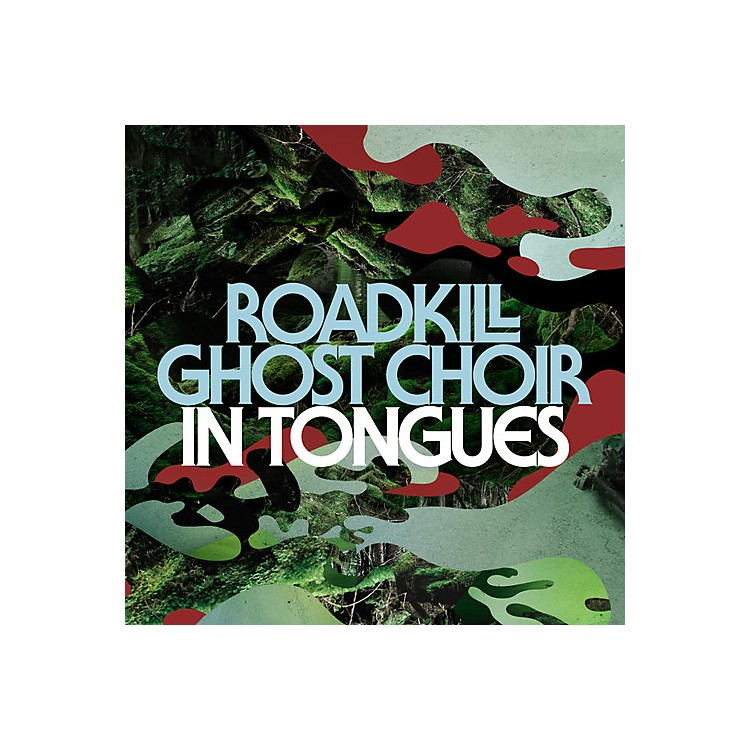 AllianceRoadkill Ghost Choir - In Tongues