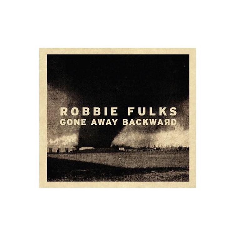 AllianceRobbie Fulks - Gone Away Backward