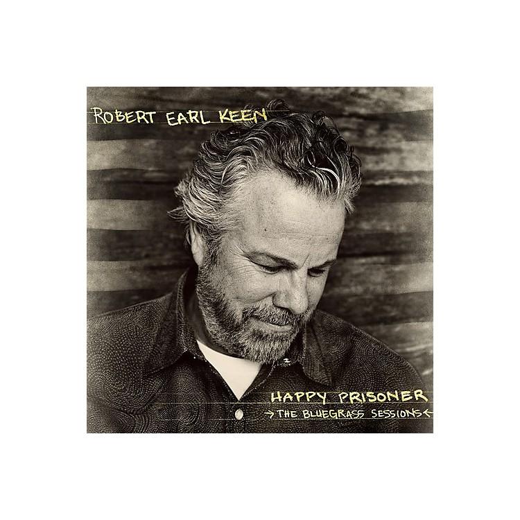 AllianceRobert Earl Keen - Happy Prisoner: The Bluegrass Sessions