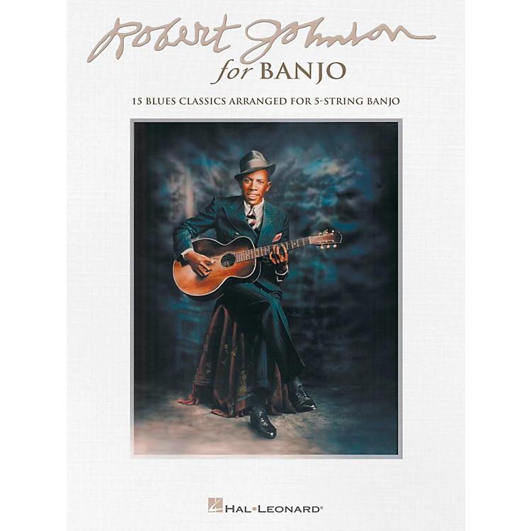 Hal LeonardRobert Johnson For Banjo - 15 Blues Classics Arranged for 5-String Banjo