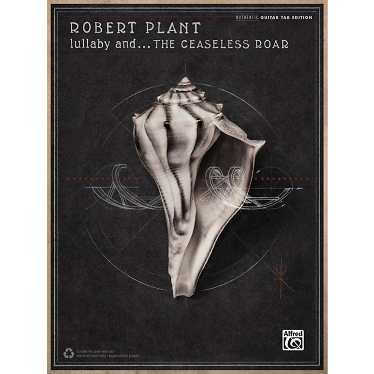 AlfredRobert Plant - Lullaby and . . . the Ceaseless Roar Guitar TAB Book