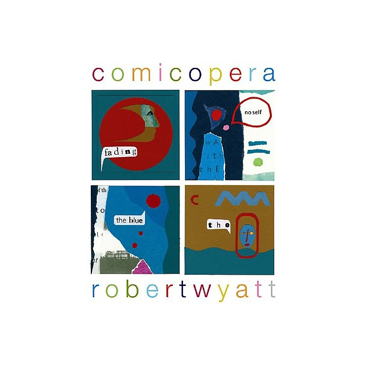 Alliance Robert Wyatt - Comicopera