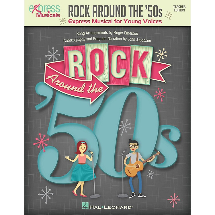 Hal LeonardRock Around the '50s (Express Musical for Young Voices) Performance/Accompaniment CD by Roger Emerson