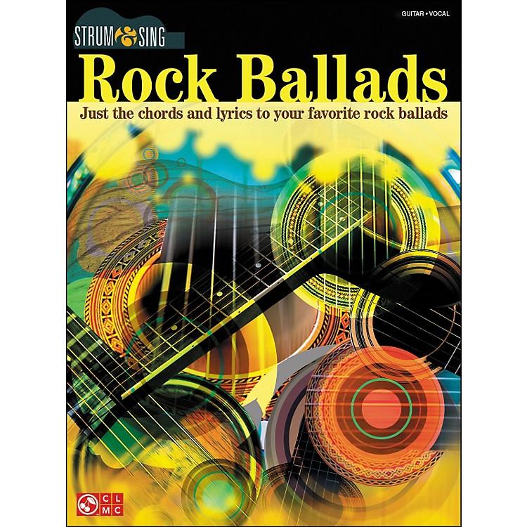 Cherry LaneRock Ballads - Strum & Sing Series