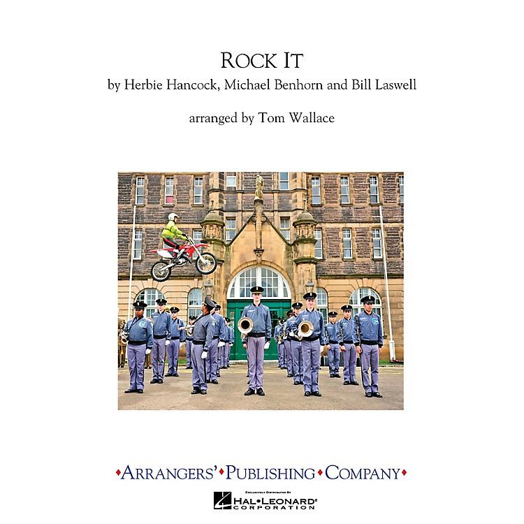 ArrangersRock It Marching Band Level 3 Arranged by Tom Wallace