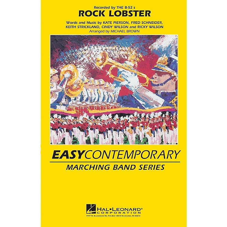 Hal Leonard Rock Lobster Marching Band Level 2-3 Arranged by Michael Brown