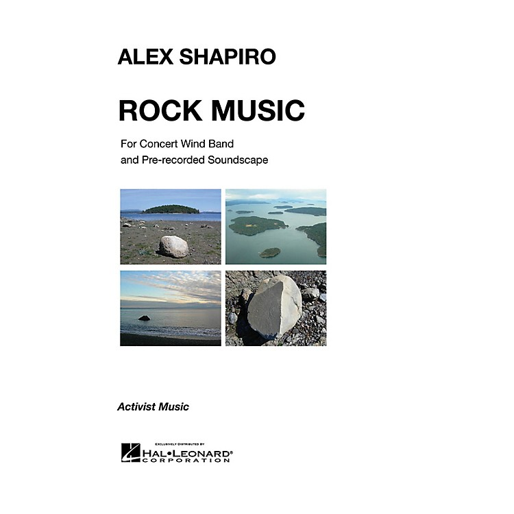 Activist MusicRock Music (for Concert Wind Band and Pre-Recorded Soundscapes) Concert Band Level 2.5 by Alex Shapiro