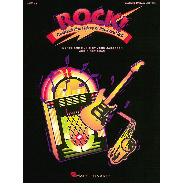 Hal LeonardRock! (Musical) (Celebrate the History of Rock and Roll) TEACHER ED Composed by Kirby Shaw