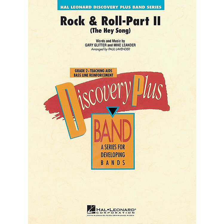 Hal LeonardRock & Roll - Part II (The Hey Song) - Discovery Plus Concert Band Series Level 2 arranged by Paul Lavender