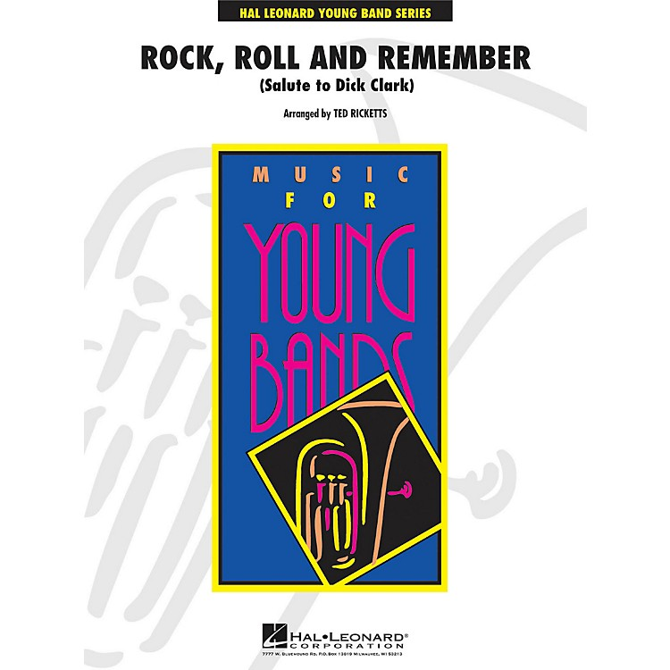 Hal LeonardRock, Roll And Remember (Salute To Dick Clark) - Young Concert Band Series Level 3