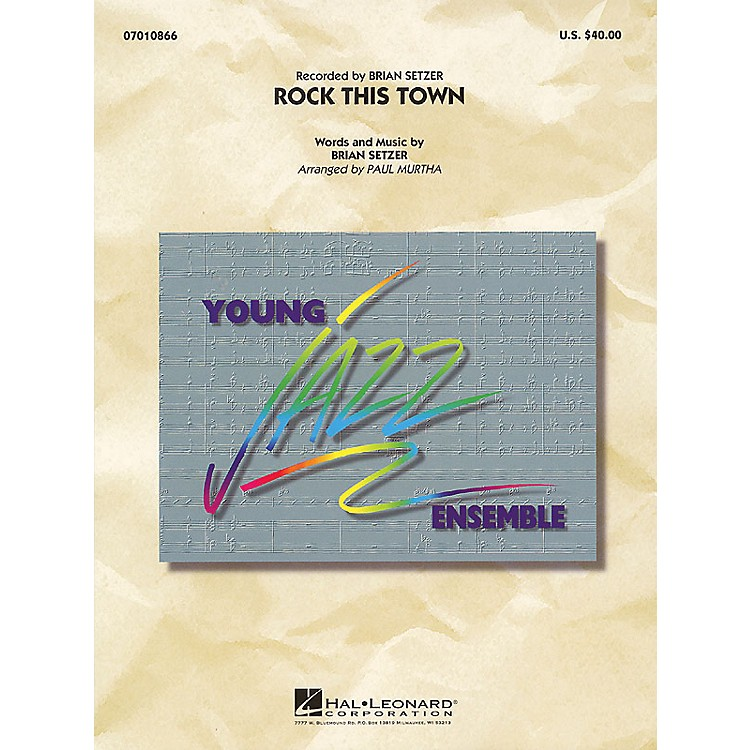 Hal Leonard Rock This Town Jazz Band Level 3 Arranged by Paul Murtha