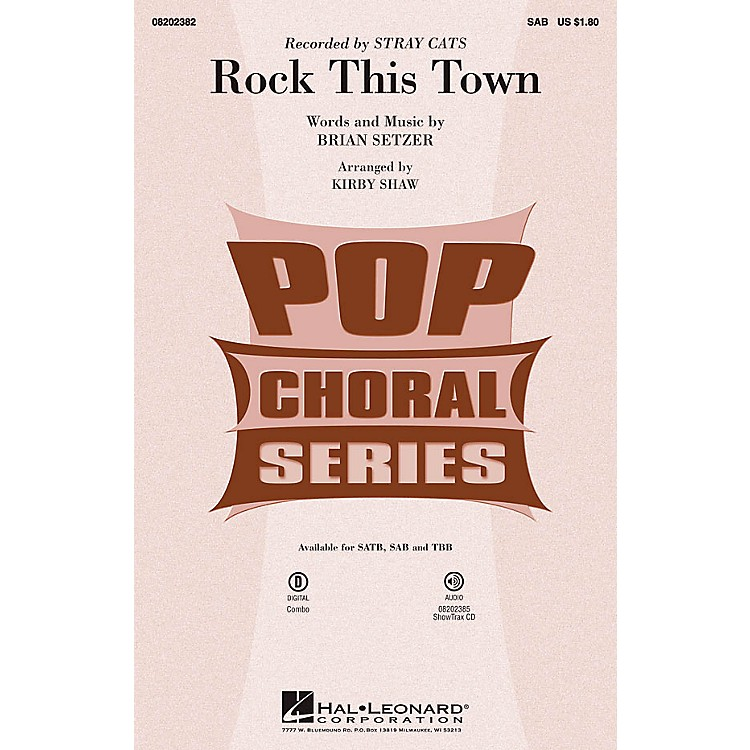 Hal Leonard Rock This Town SAB by Stray Cats arranged by Kirby Shaw
