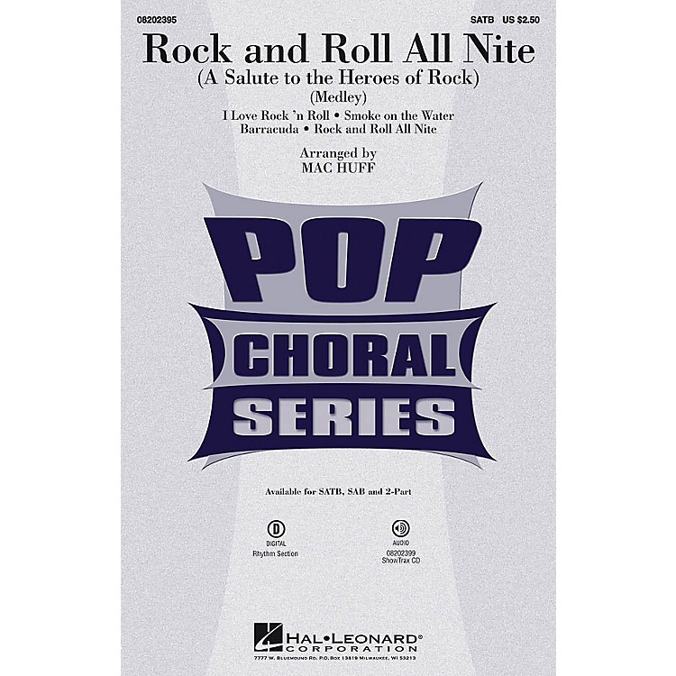 Hal Leonard Rock and Roll All Nite (A Salute to the Heroes of Rock) SATB by Various arranged by Mac Huff