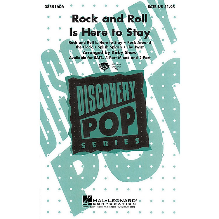 Hal LeonardRock and Roll Is Here to Stay (Medley) ShowTrax CD Arranged by Kirby Shaw