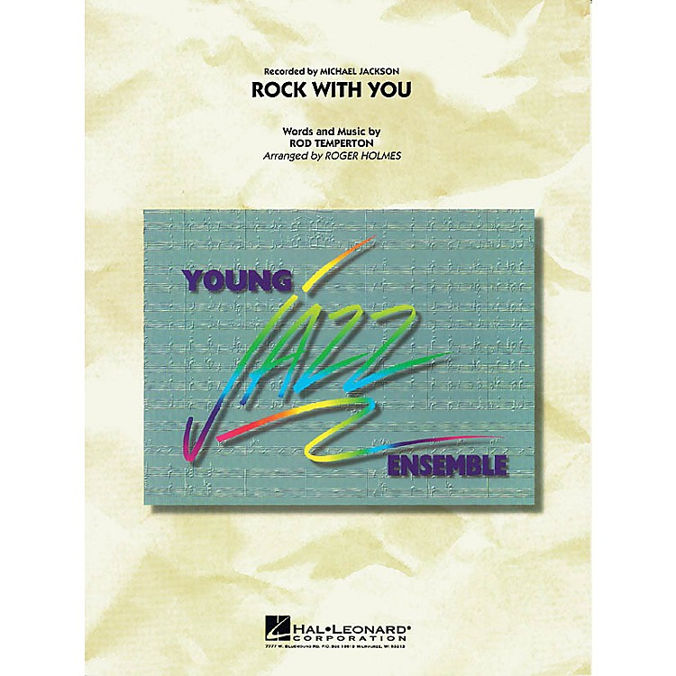 Hal LeonardRock with You Jazz Band Level 3 by Michael Jackson Arranged by Roger Holmes