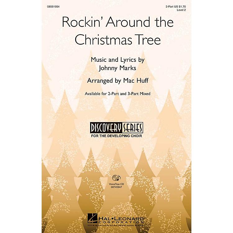 Hal LeonardRockin' Around the Christmas Tree 2-Part arranged by Mac Huff
