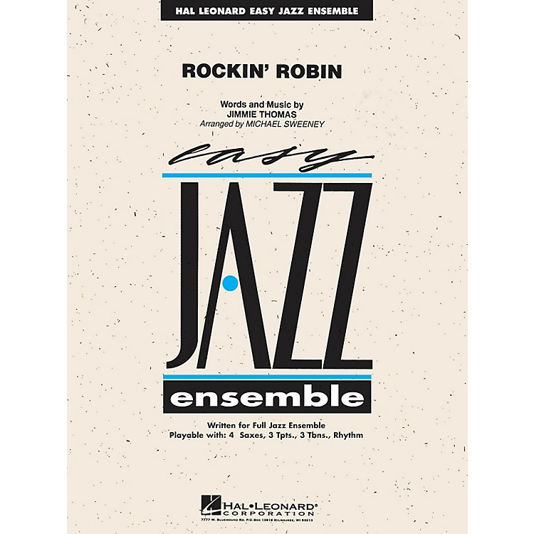 Hal LeonardRockin' Robin Jazz Band Level 2 Arranged by Michael Sweeney