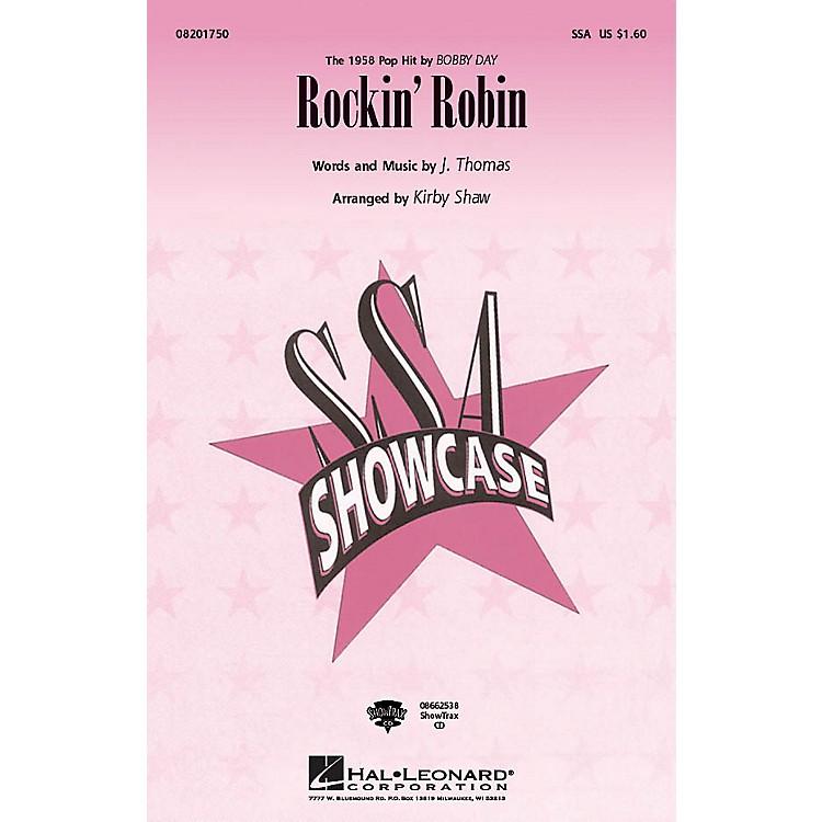 Hal LeonardRockin' Robin SSA by Bobby Day arranged by Kirby Shaw
