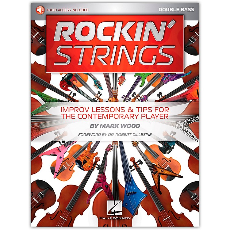 Hal Leonard Rockin' Strings: Double Bass - Improv Lessons & Tips for the Contemporary Player Book/Audio Online