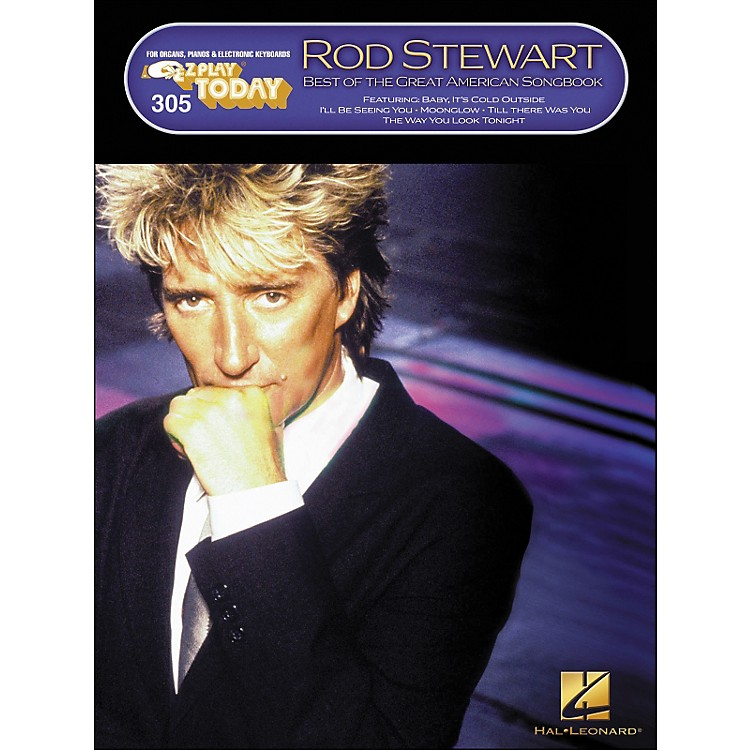 Hal Leonard Rod Stewart - Best Of The Great American Songbook E-Z Play 305