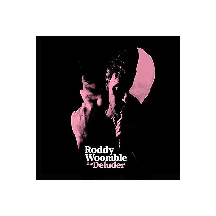 AllianceRoddy Woomble - Deluder