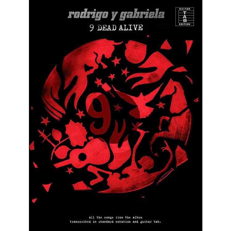 Music SalesRodrigo y Gabriela - 9 Dead Alive Guitar Tab Songbook