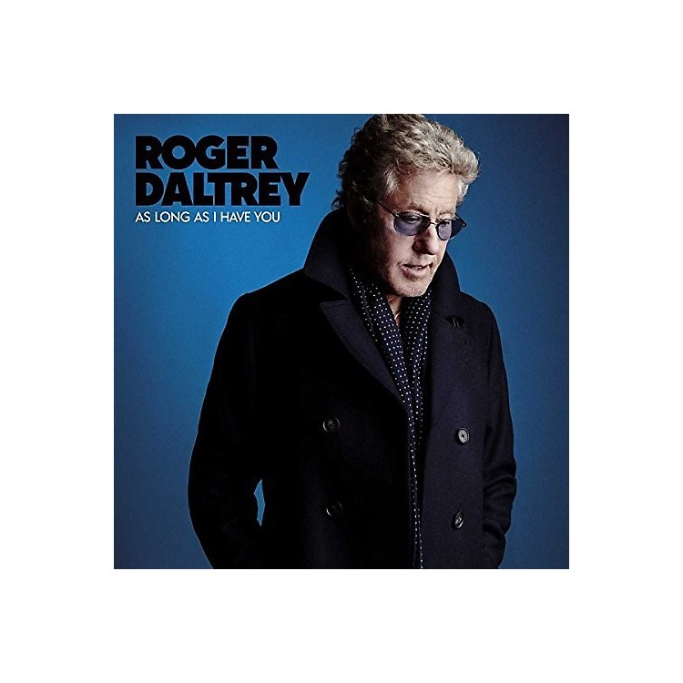 Alliance Roger Daltrey - As Long As I Have You