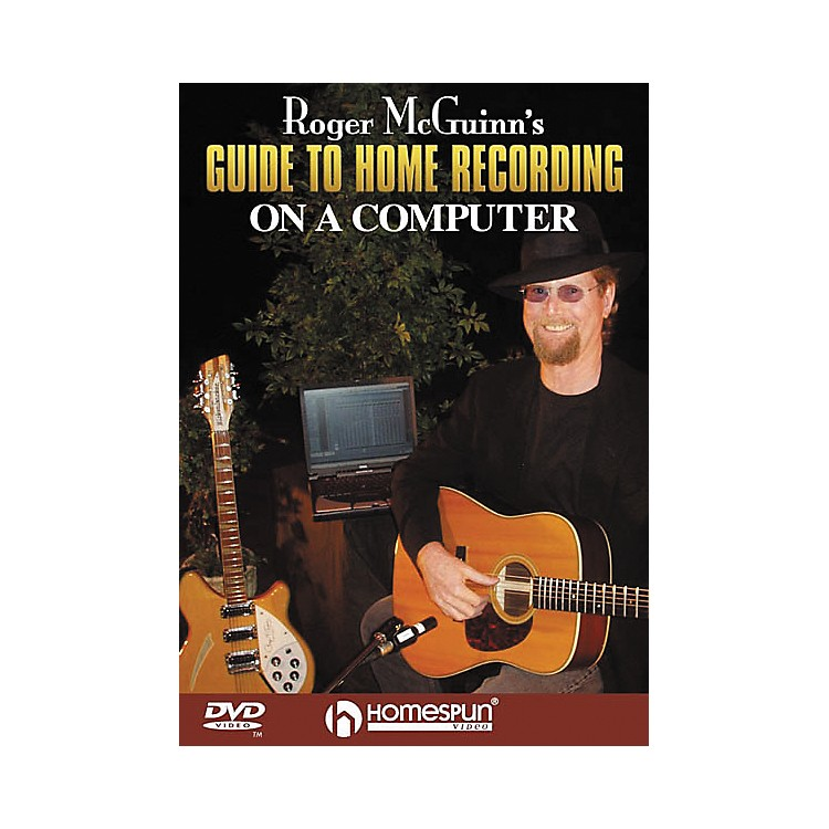 HomespunRoger McGuinn's Guide to Home Recording on a Computer (DVD)