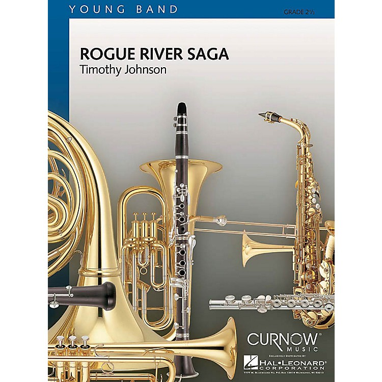 Curnow Music Rogue River Saga (Grade 2.5 - Score Only) Concert Band Level 2.5 Composed by Timothy Johnson